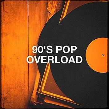 90's Pop Overload