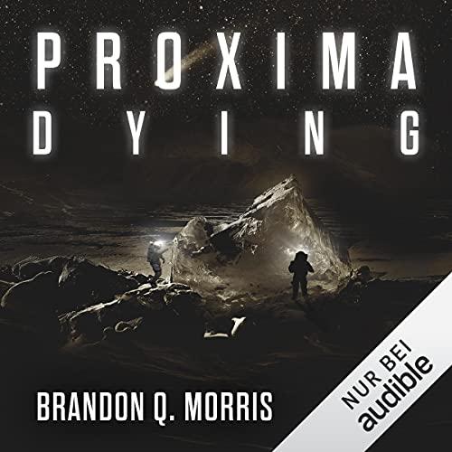 Proxima Dying: Proxima 2
