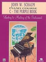 John W. Schaum Piano Course: C -- The Purple Book