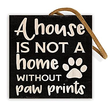 It's Not Home Without Paw Prints | 4-inch by 4-inch | Wooden Square Block Dog Wall Decor | Genuine Leather Strap for Hanging