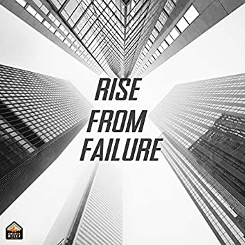 Rise From Failure