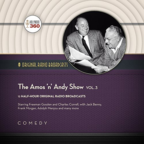 The Amos 'n' Andy Show, Vol. 3 audiobook cover art