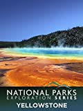 National Parks Exploration Series: Yellowstone