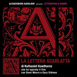 La lettera scarlatta                   Di:                                                                                                                                 Nathaniel Hawthorne                               Letto da:                                                                                                                                 Fabio Bezzi                      Durata:  8 ore e 23 min     66 recensioni     Totali 4,1