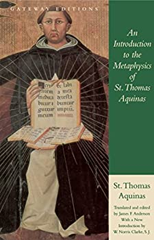 An Introduction to the Metaphysics of St Thomas Aquinas