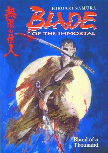 Blade of the Immortal Volume 1: Blood of a Thousand (Blade of the Immortal (Graphic Novels), Band 1)