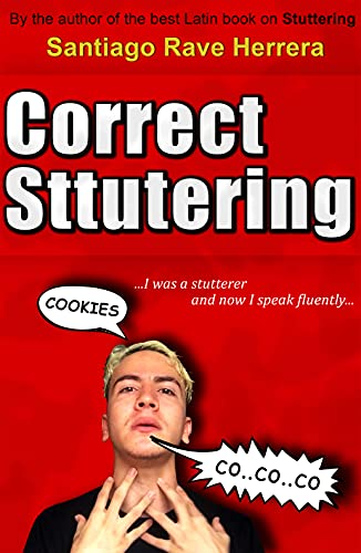 CORRECT STUTTERING: Treatment and Techniques in Stuttering (English Edition)