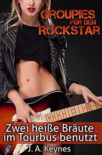 Groupies für den Rockstar: Zwei heiße Bräute im Tourbus benutzt