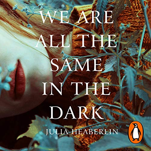 We Are All the Same in the Dark cover art