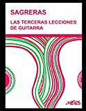 Las terceras lecciones de guitarra: Método para aprender a tocar la guitarra
