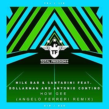 How Gee (Angelo Ferreri Remix)