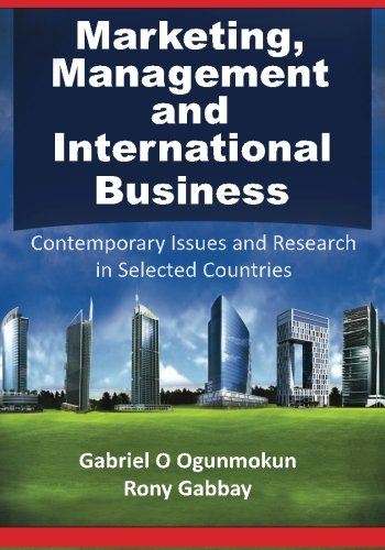 Marketing, Management and International Business: Contemporary Issues and Research in Selected Countries
