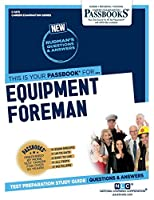 Equipment Foreman (Career Examination)