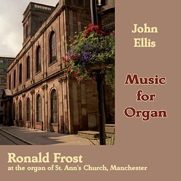 Ellis, J.: Music for Organ (Ronald Frost at the Organ of St. Ann's Church, Manchester)