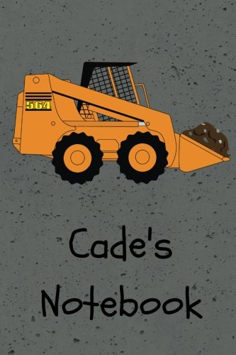 Cade's Notebook: Construction Equipment Skid Steer Cover 6x9