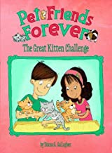 The Great Kitten Challenge (Pet Friends Forever) by Diana G Gallagher (2013-10-01)