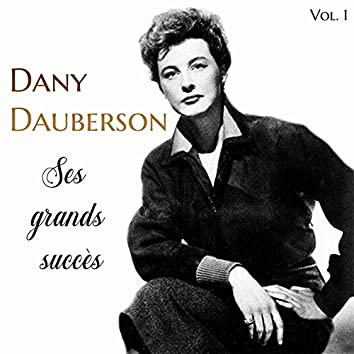 Dany Dauberson - Ses Grands Succès, Vol. 1