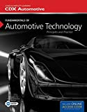Fundamentals of Automotive Technology: Principles and Practice