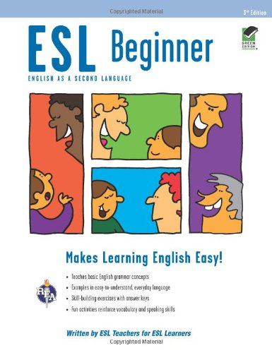 Compare Textbook Prices for ESL Beginner English as a Second Language Series Third Edition, Revised Edition ISBN 9780738611006 by Boguchwal, Sherry,Pugni, Johanna,Ramdeholl, Dianne,Robbian, Linda