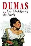 Les Mohicans de Paris, tome 1
