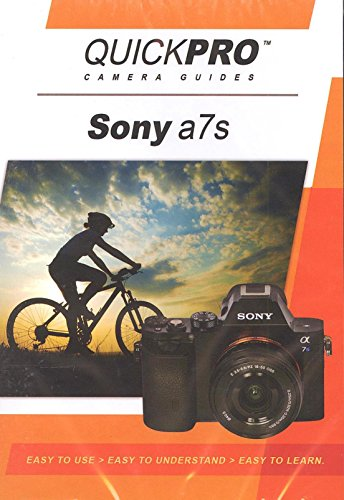 Sony a7s Instructional DVD by QuickPro Camera Guides