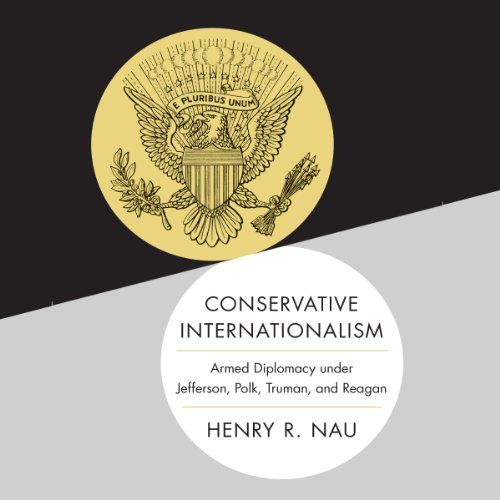 Conservative Internationalism audiobook cover art