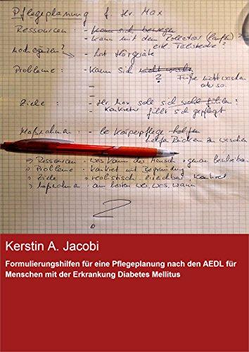 Formulierungshilfen für eine Pflegeplanung nach den AEDL für Menschen mit der Erkrankung Diabetes Mellitus