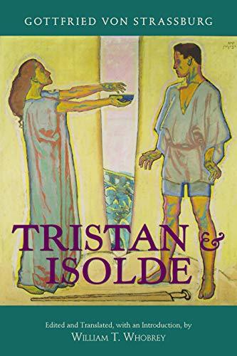Tristan and Isolde: with Ulrich von Türheim's Continuation (English Edition)