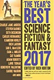 The Year's Best Science Fiction & Fantasy: 2017 Edition (The Year's Best Science Fiction and Fantasy)