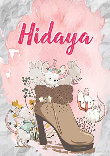 Hidaya: Carnet de notes A5 | Prénom personnalisé Hidaya | Cadeau d'anniversaire pour fille, femme, maman, copine, sœur | Souris mignonnes en bottes | 120 pages lignée, Petit Format A5 (14.8 x 21 cm)