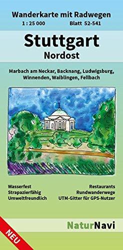 Stuttgart Nordost: Wanderkarte mit Radwegen, Blatt 52-541, 1 : 25 000, Marbach am Neckar, Backnang, Ludwigsburg, Winnenden, Waiblingen, Fellbach (NaturNavi Wanderkarte mit Radwegen 1:25 000)