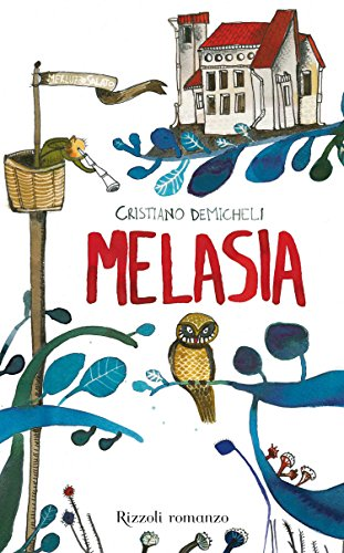 Melasia (RIZZOLI-RAGAZZI BEST SELLER)