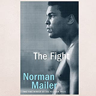 The Fight                   De :                                                                                                                                 Norman Mailer                               Lu par :                                                                                                                                 Arthur Morey                      Durée : 6 h et 57 min     Pas de notations     Global 0,0