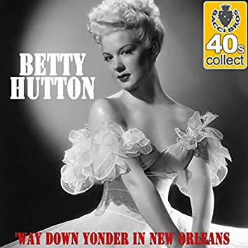'Way Down Yonder in New Orleans (Remastered) - Single