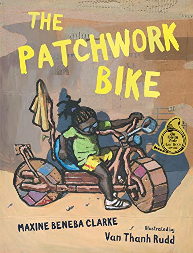 Compare Textbook Prices for The Patchwork Bike  ISBN 9781536200317 by Clarke, Maxine Beneba,Rudd, Van Thanh