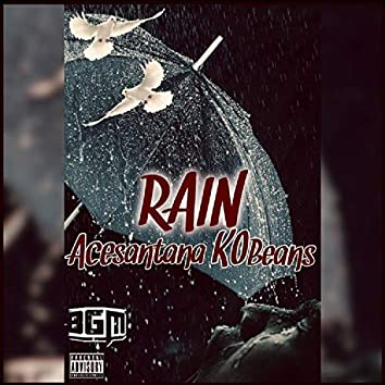 Rain (feat. Ace Santana)