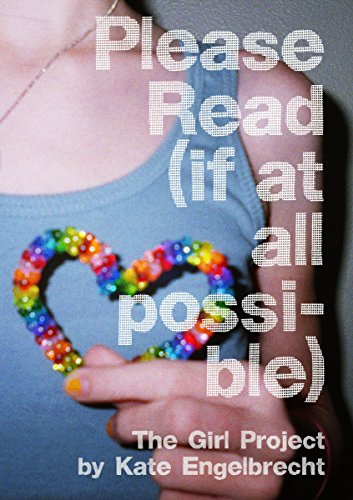 Image of Please Read (if at all possible): The Girl Project