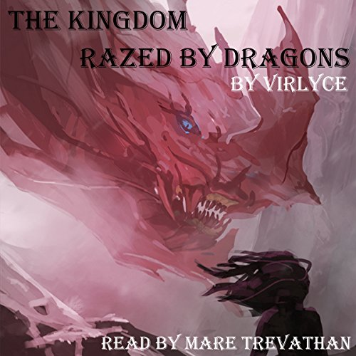 Page de couverture de The Kingdom Razed by Dragons