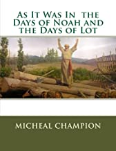 days of noah and lot