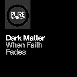 When Faith Fades (7