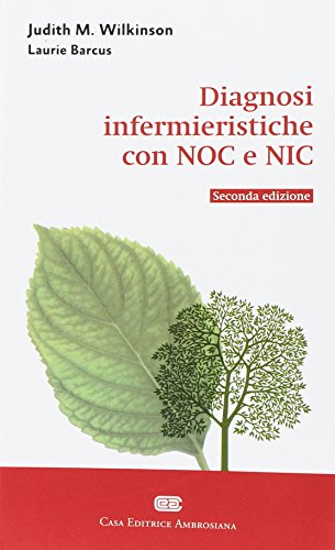 Diagnosi infermieristiche con NOC e NIC