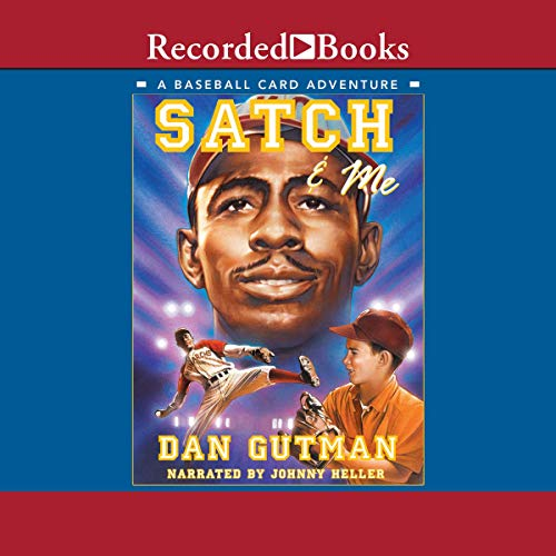 Satch and Me                   By:                                                                                                                                 Dan Gutman                               Narrated by:                                                                                                                                 Johnny Heller                      Length: 3 hrs and 18 mins     15 ratings     Overall 4.8