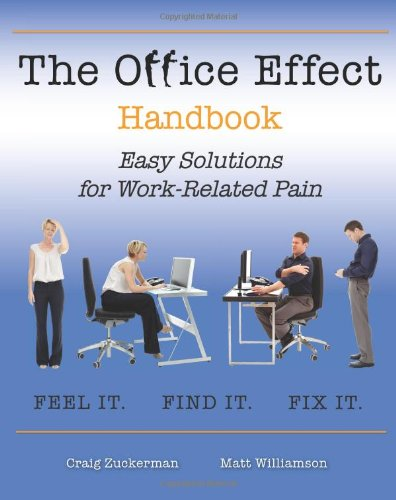 The Office Effect Handbook: Easy Solutions for Work-Related Pain