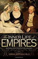 The Inner Life of Empires: An Eighteenth-Century History
