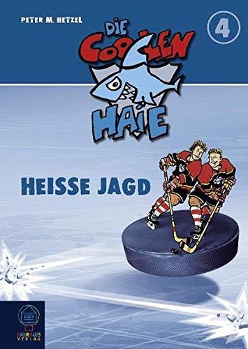 Heiße Jagd: Die coolen Haie Bd.4 (Baumhaus Verlag)