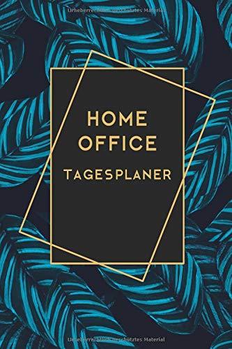 Home Office Organizer: Notizbuch Und Tagesplaner Für Telearbeit I Todo Listen & Notizbereich Für Skizzen, Protokolle Etc. I 160 Seiten Din A5, Perfektes Geschenk