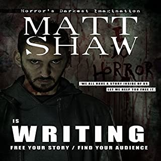 Is Writing     Free Your Story/Find Your Audience              By:                                                                                                                                 Matt Shaw                               Narrated by:                                                                                                                                 Julian Seager                      Length: 57 mins     6 ratings     Overall 4.7