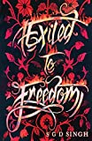 Exiled to Freedom