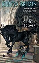 The High King's Tomb   [GREEN RIDER #03 HIGH KINGS TOM] [Mass Market Paperback]
