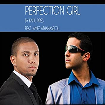 Perfection Girl (feat. James Athanassiou)